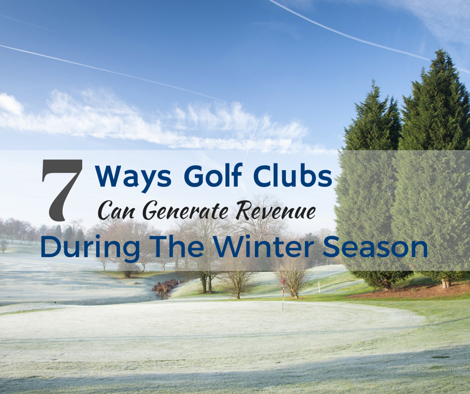 7-Ways-Golf-Clubs-Can-Generate-Revenue-During-The-Winter-Season