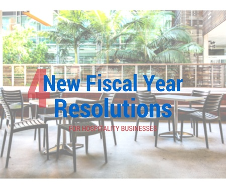 4 New Fiscal Year Resolutions for Hospitality Businesses
