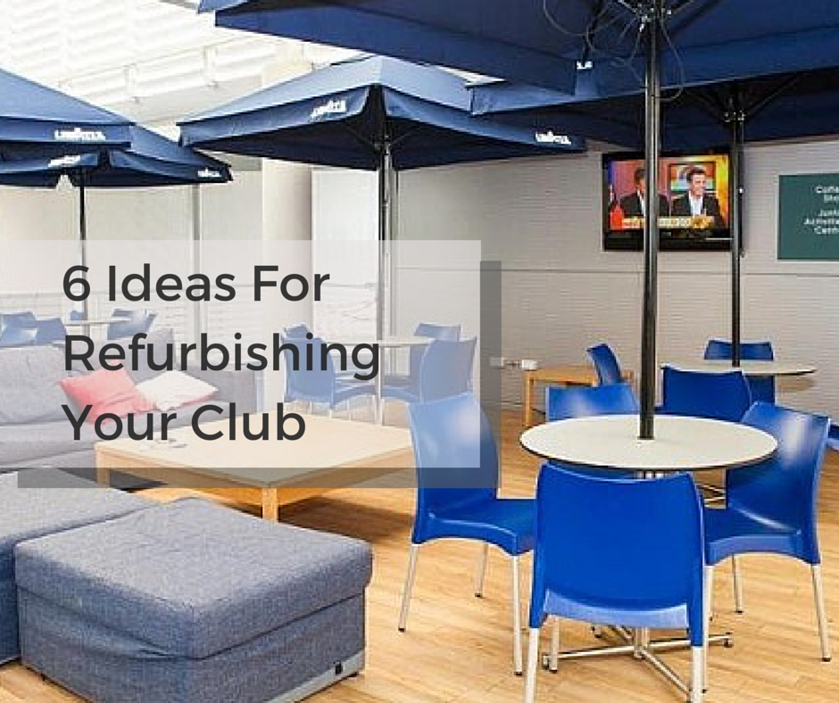 6-Ideas-For-Refurbishing-Your-Club