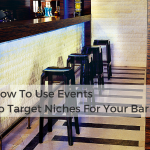 How To Use Events To Target Niches For Your Bar