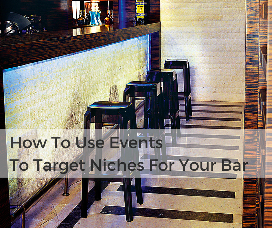 How-To-Use-EventsTo-Target-Niches-For-Your-Bar